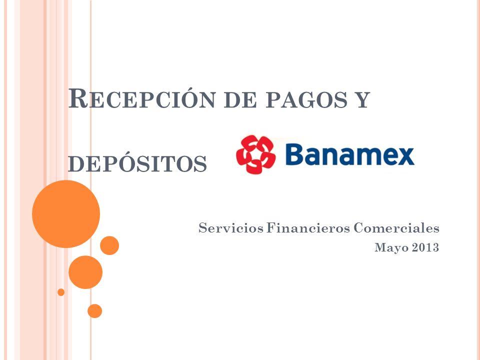 Recepción de pagos y depósitos