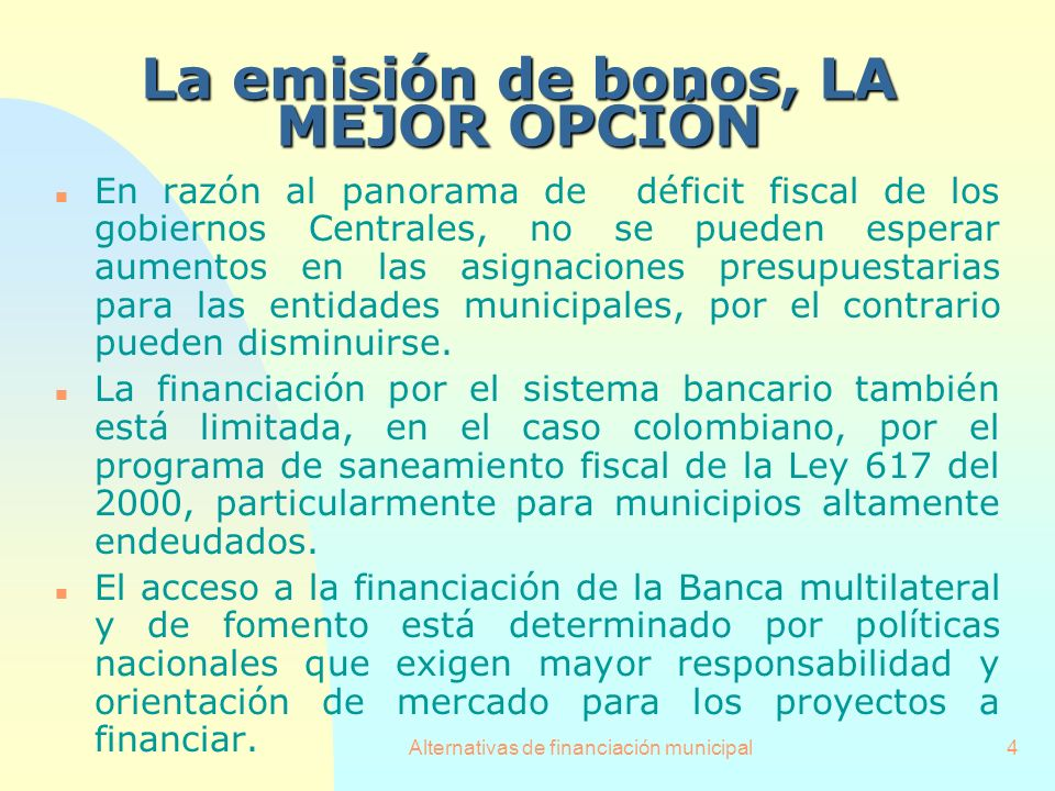 La emisión de bonos, LA MEJOR OPCIÓN