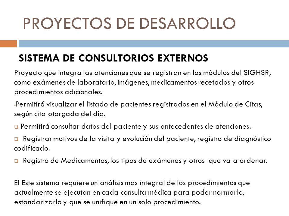 PROYECTOS DE DESARROLLO