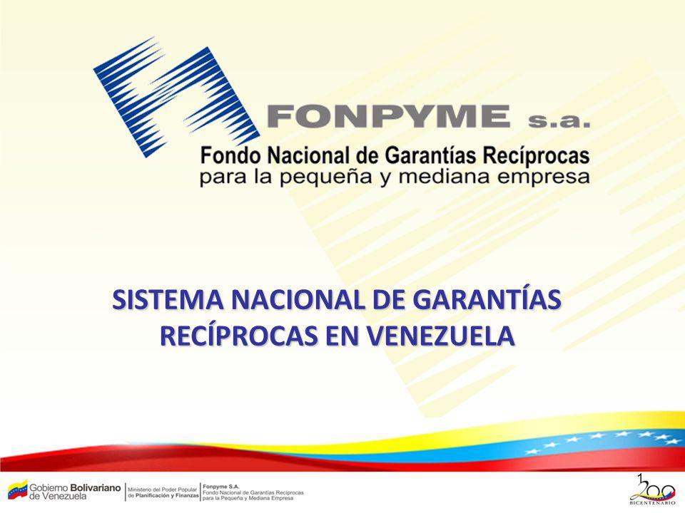 SISTEMA NACIONAL DE GARANTÍAS RECÍPROCAS EN VENEZUELA