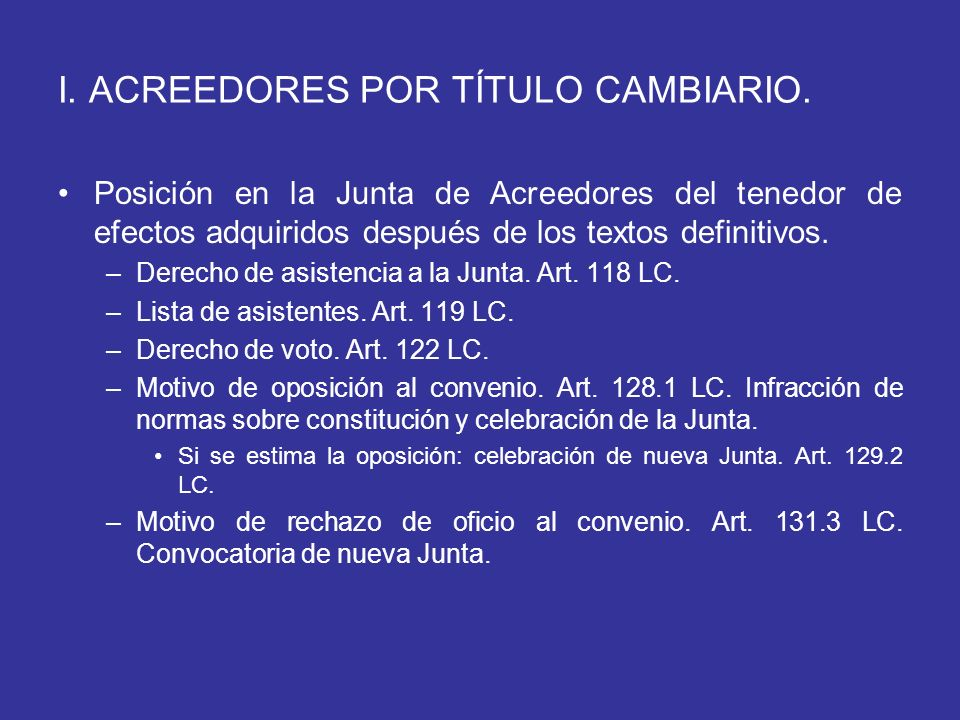 I. ACREEDORES POR TÍTULO CAMBIARIO.