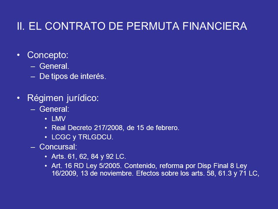 II. EL CONTRATO DE PERMUTA FINANCIERA