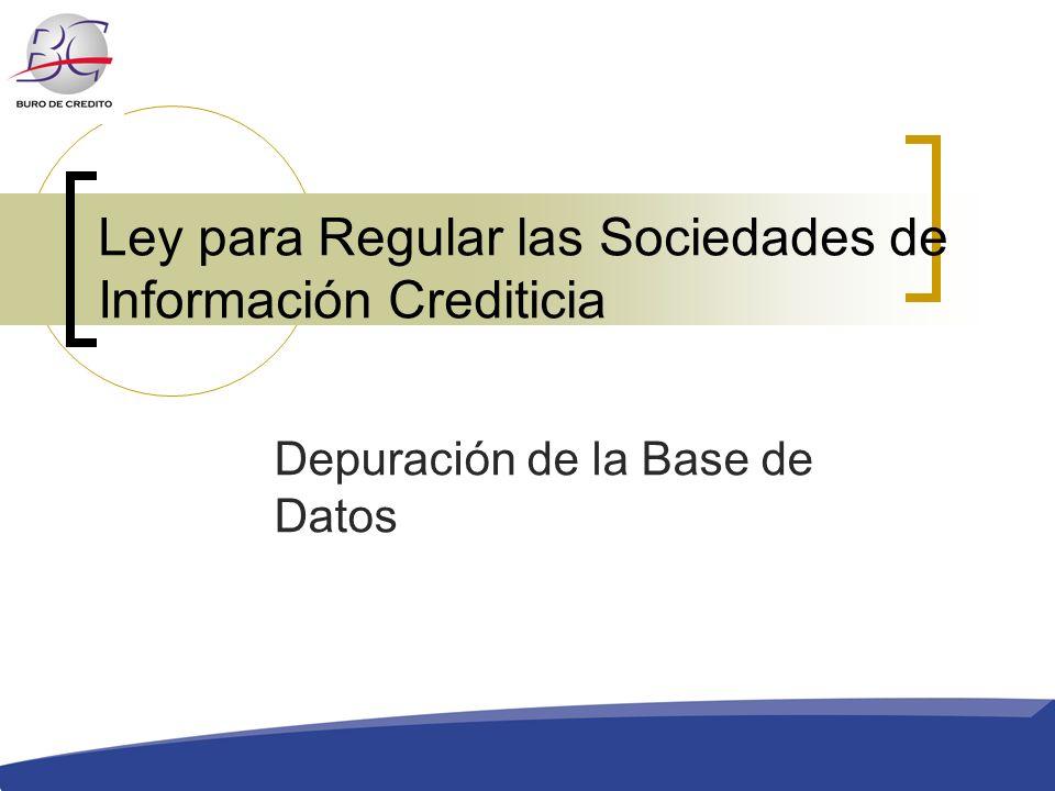 Ley para Regular las Sociedades de Información Crediticia