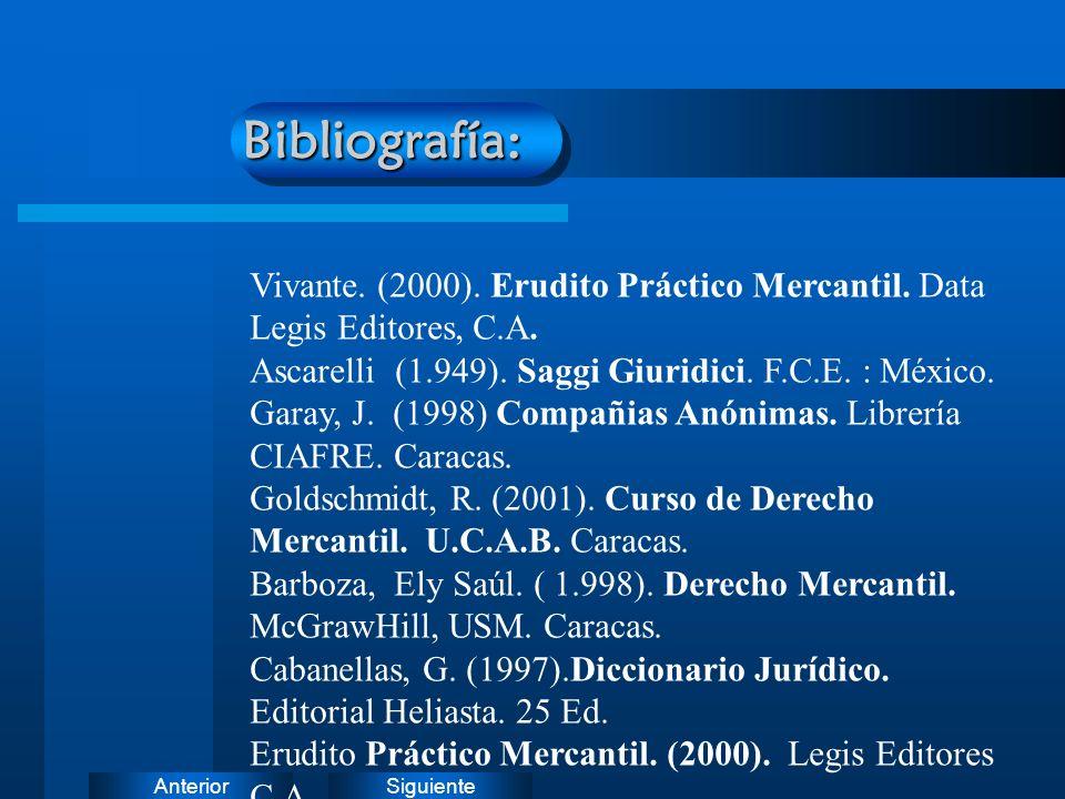Bibliografía: Vivante. (2000). Erudito Práctico Mercantil. Data Legis Editores, C.A. Ascarelli (1.949). Saggi Giuridici. F.C.E. : México.