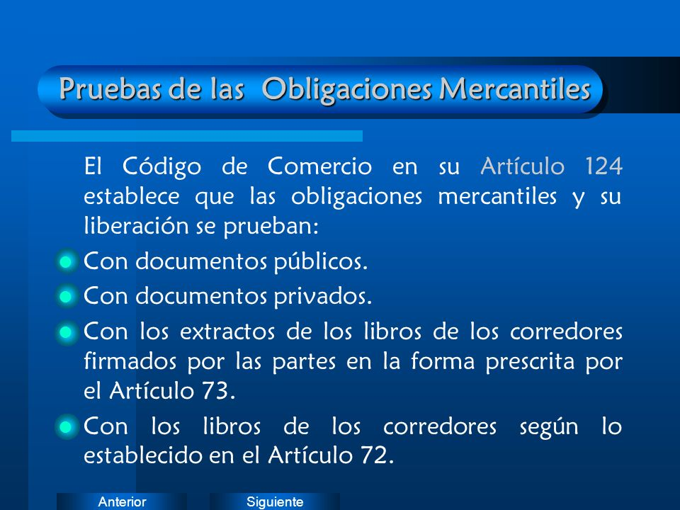 Pruebas de las Obligaciones Mercantiles