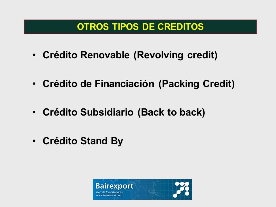 OTROS TIPOS DE CREDITOS