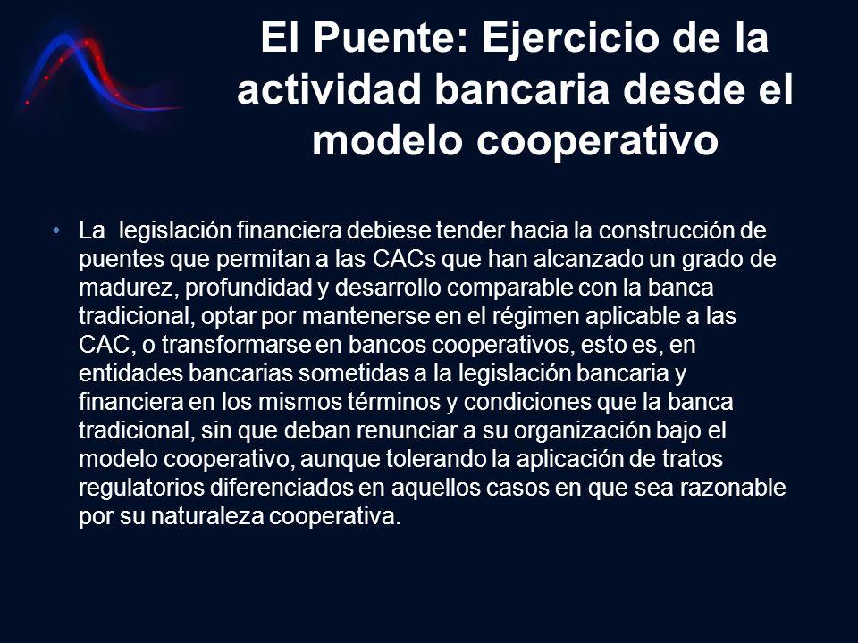 El Puente: Ejercicio de la actividad bancaria desde el modelo cooperativo