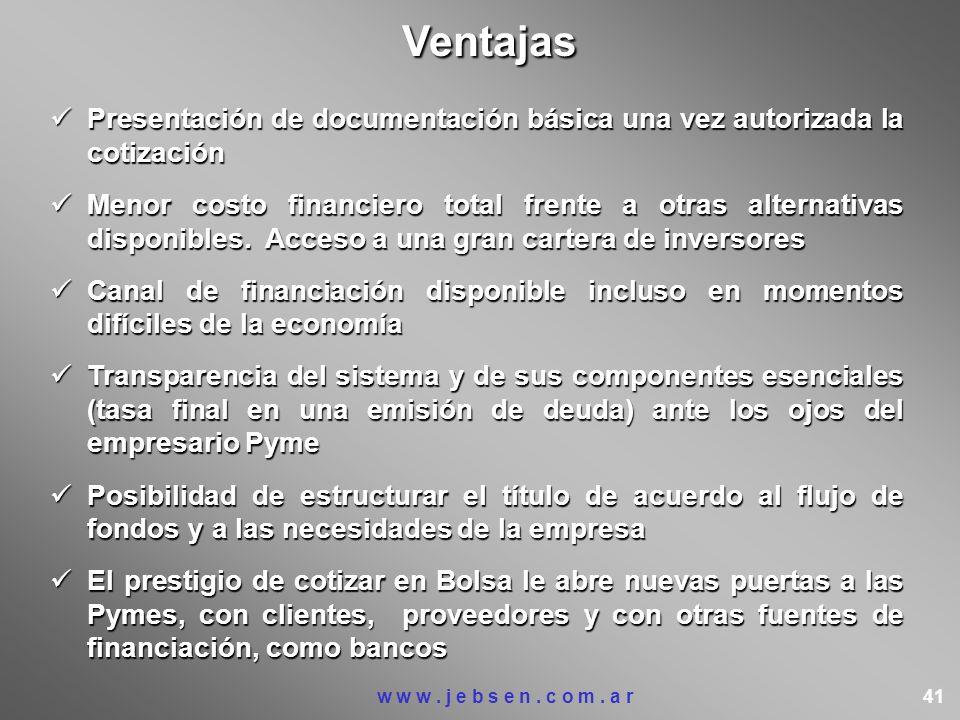 Ventajas Presentación de documentación básica una vez autorizada la cotización.
