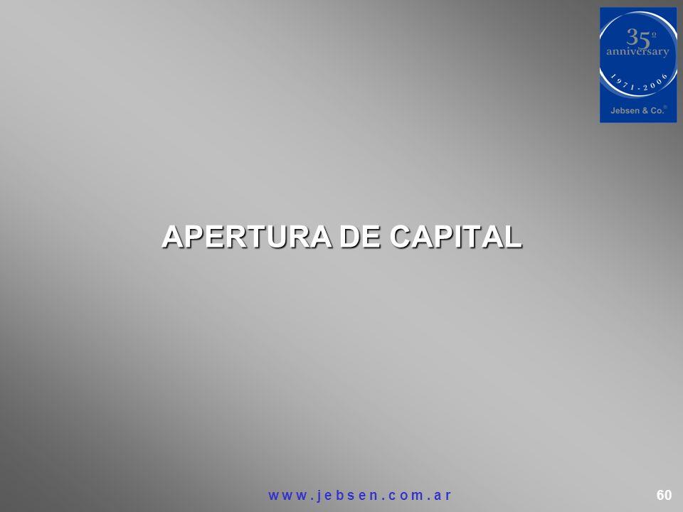 APERTURA DE CAPITAL w w w . j e b s e n . c o m .