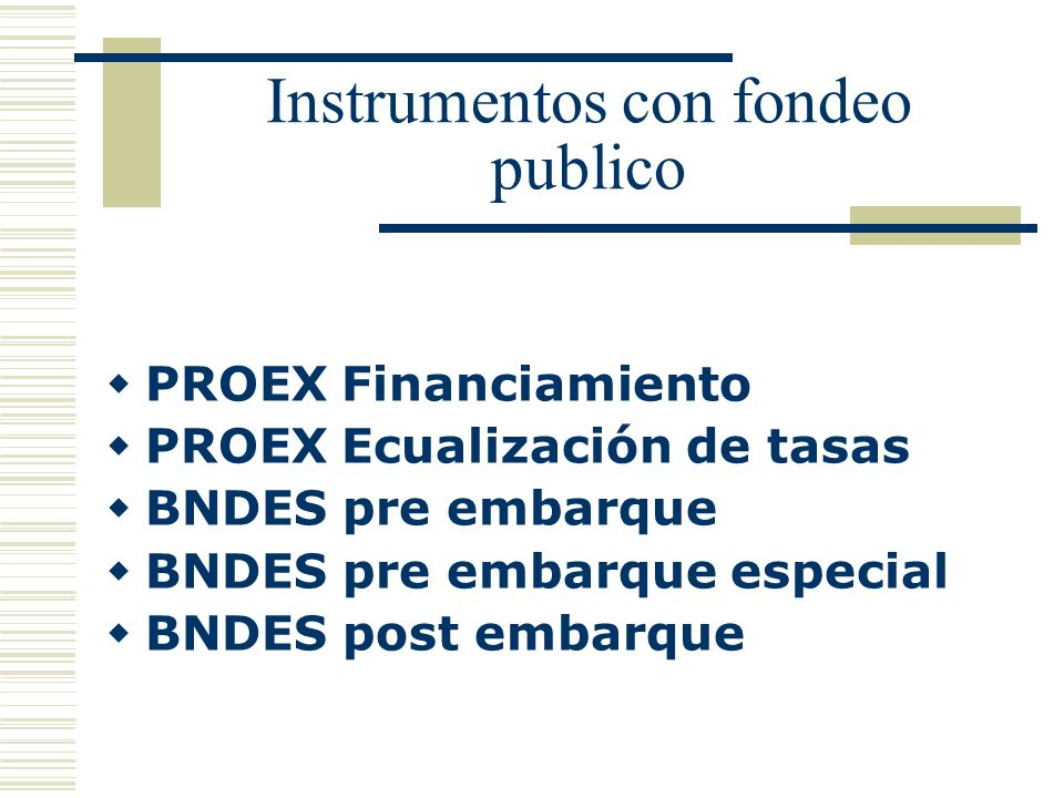 Instrumentos con fondeo publico