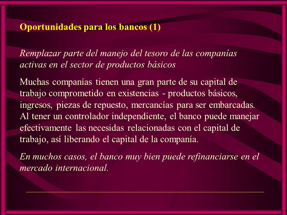 Oportunidades para los bancos (1)