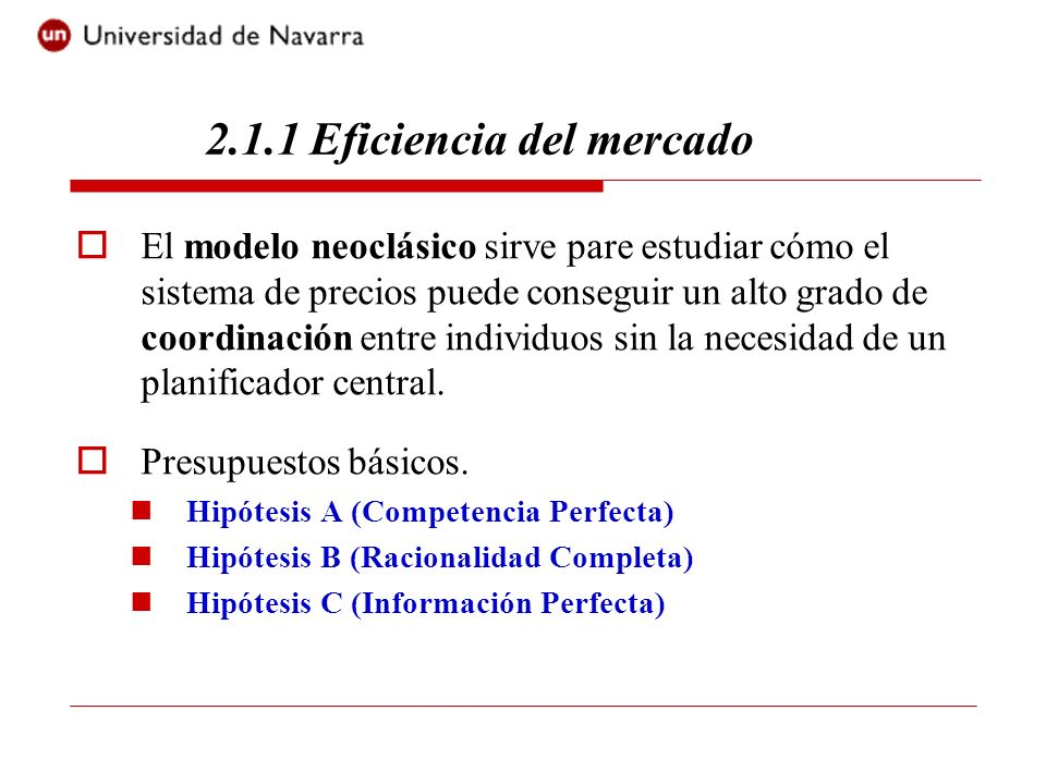 2.1.1 Eficiencia del mercado