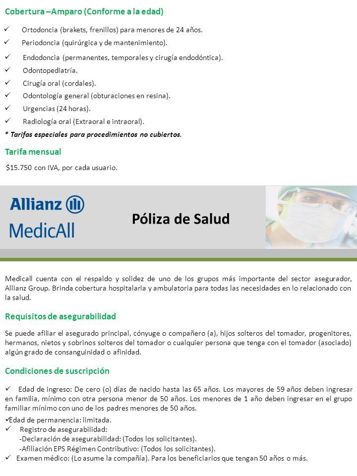 Póliza de Salud Cobertura –Amparo (Conforme a la edad) Tarifa mensual