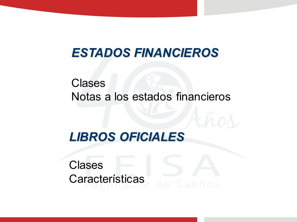 ESTADOS FINANCIEROS LIBROS OFICIALES Clases