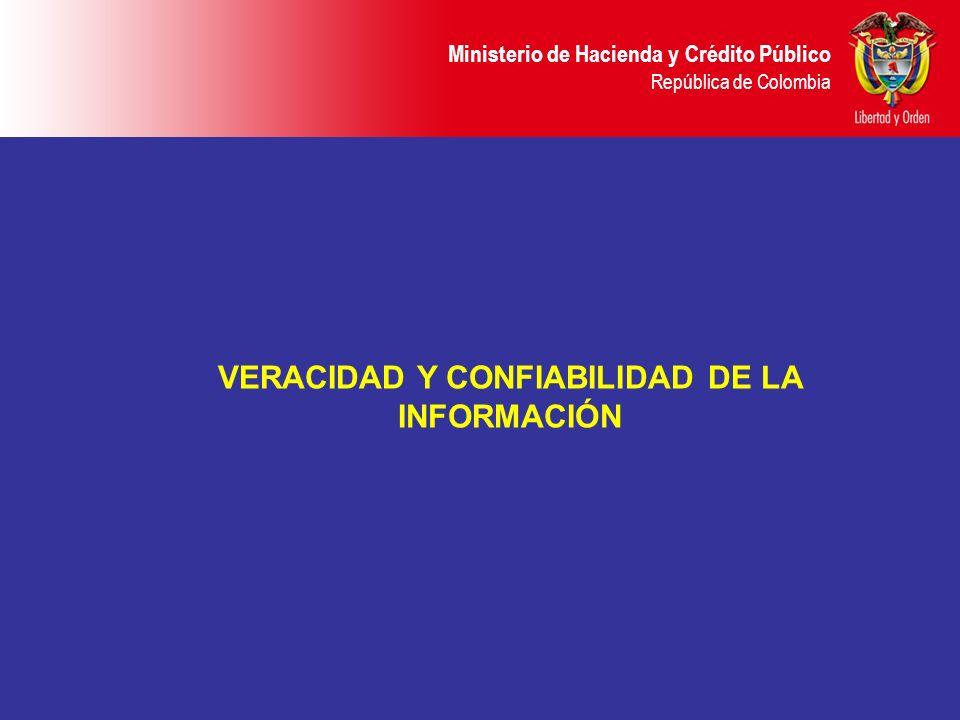 VERACIDAD Y CONFIABILIDAD DE LA INFORMACIÓN