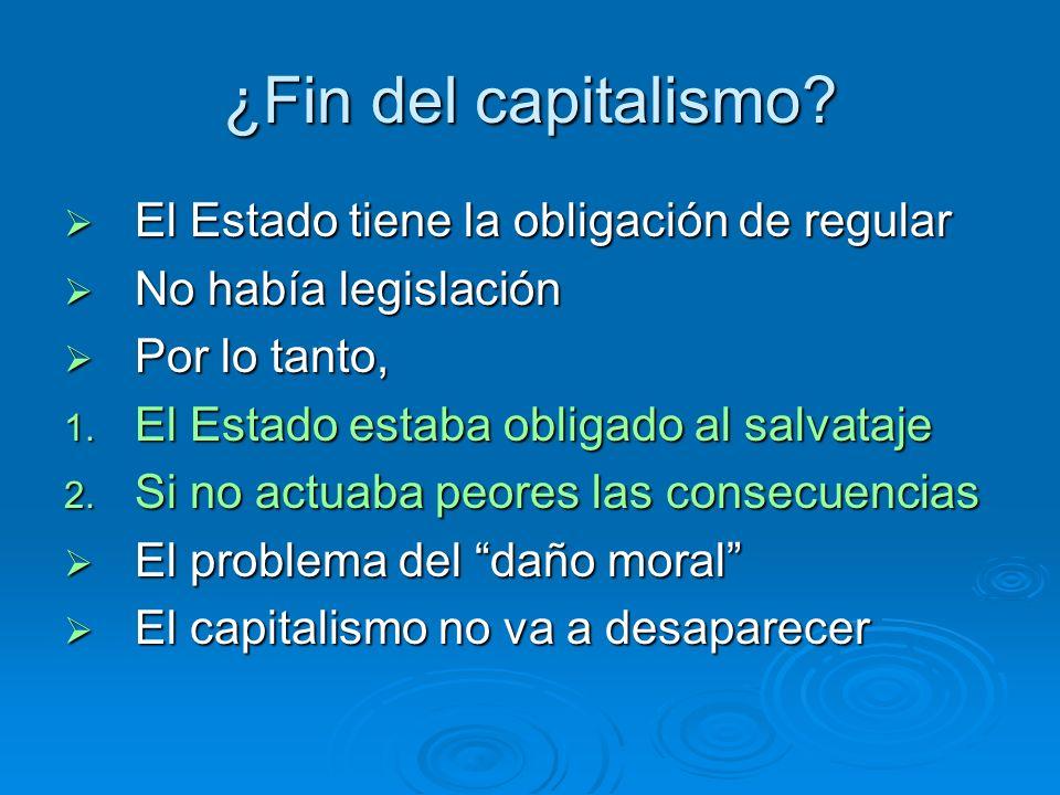 ¿Fin del capitalismo El Estado tiene la obligación de regular