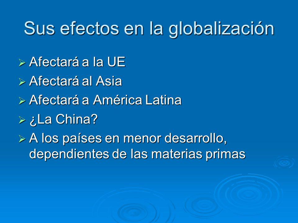 Sus efectos en la globalización