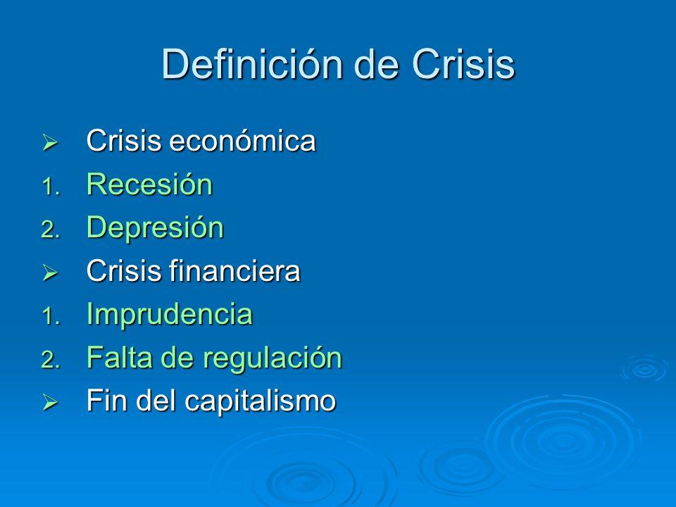 Definición de Crisis Crisis económica Recesión Depresión
