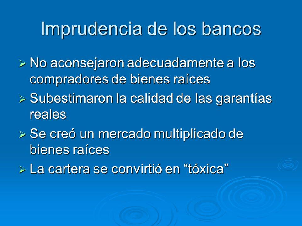 Imprudencia de los bancos