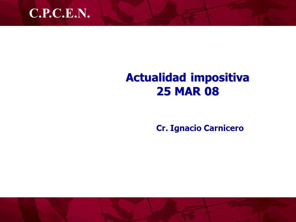 Actualidad impositiva 25 MAR 08