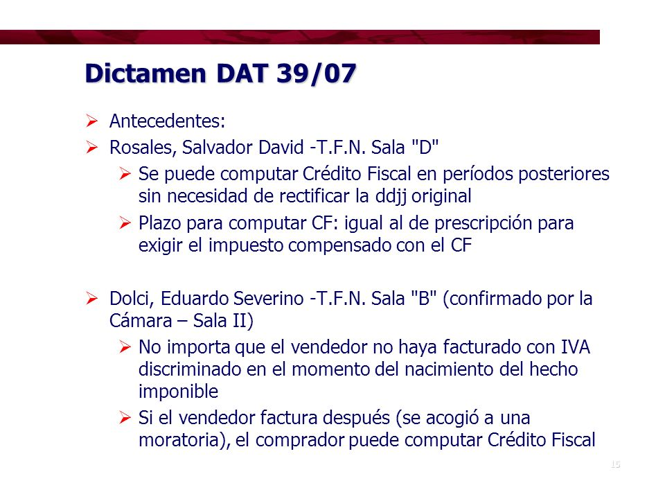 Dictamen DAT 39/07 Antecedentes: