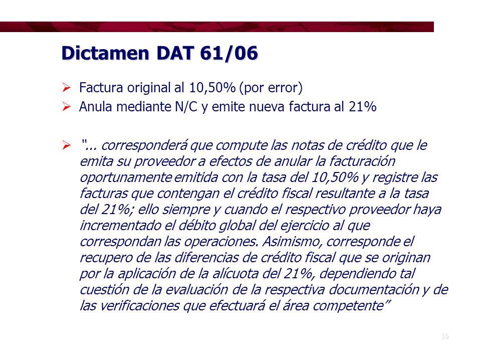 Dictamen DAT 61/06 Factura original al 10,50% (por error)