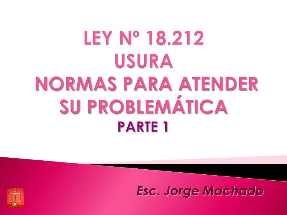 LEY Nº 18.212 USURA NORMAS PARA ATENDER SU PROBLEMÁTICA PARTE 1