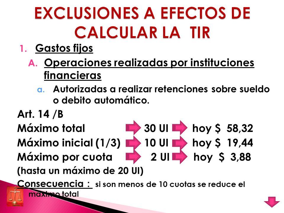 EXCLUSIONES A EFECTOS DE CALCULAR LA TIR