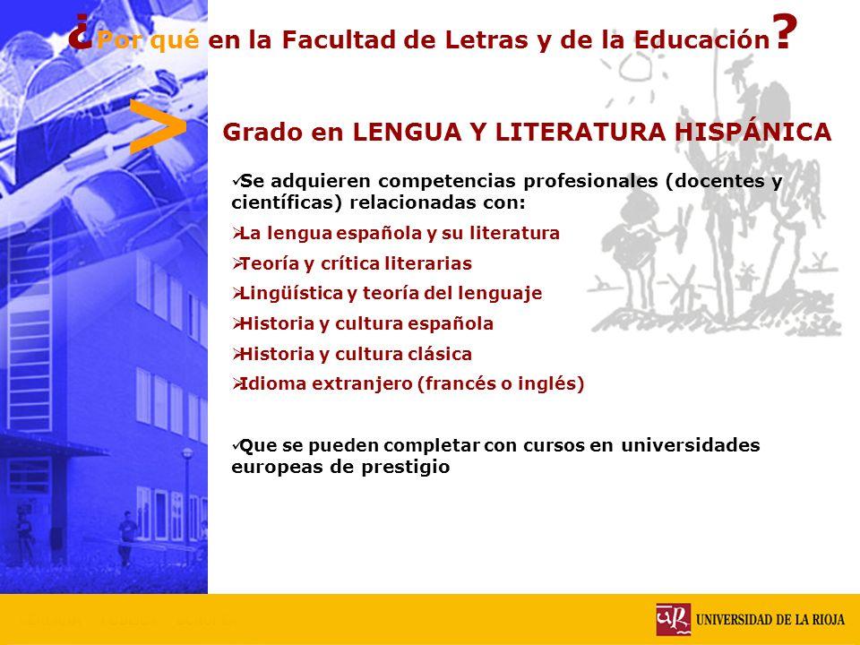 > ¿Por qué en la Facultad de Letras y de la Educación