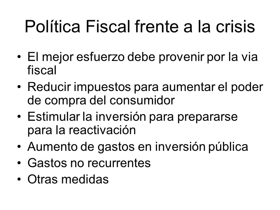 Política Fiscal frente a la crisis