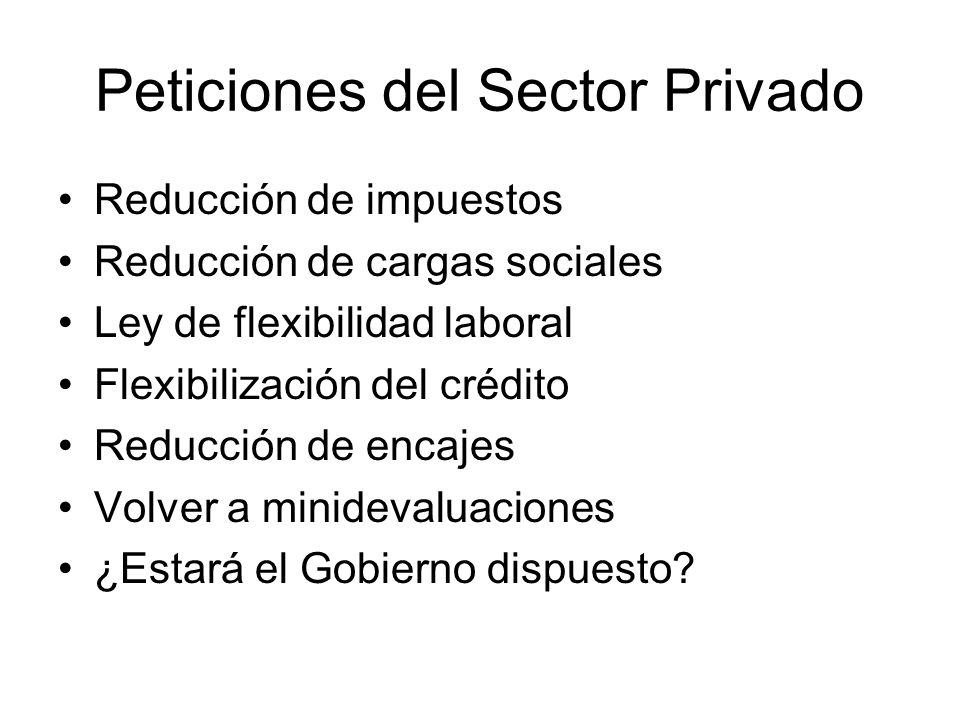 Peticiones del Sector Privado