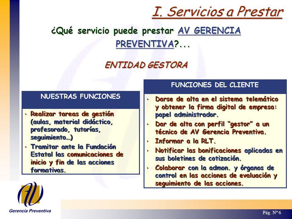 ¿Qué servicio puede prestar AV GERENCIA PREVENTIVA ...