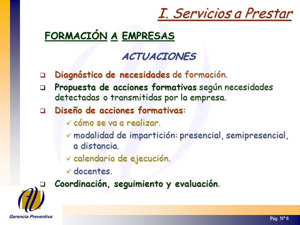 I. Servicios a Prestar FORMACIÓN A EMPRESAS ACTUACIONES