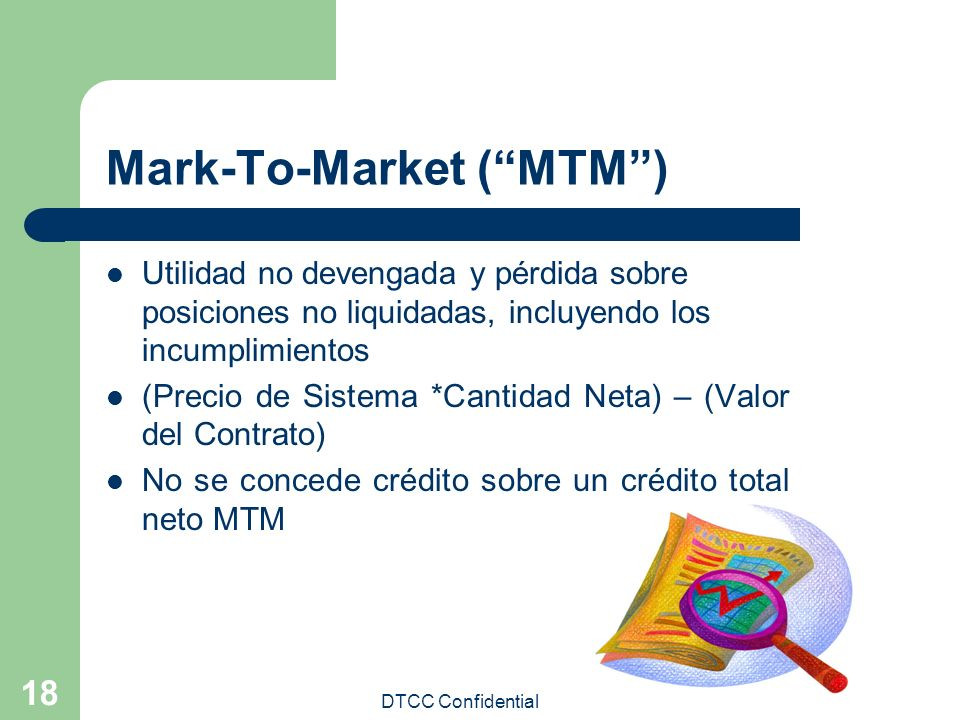 Mark-To-Market ( MTM )