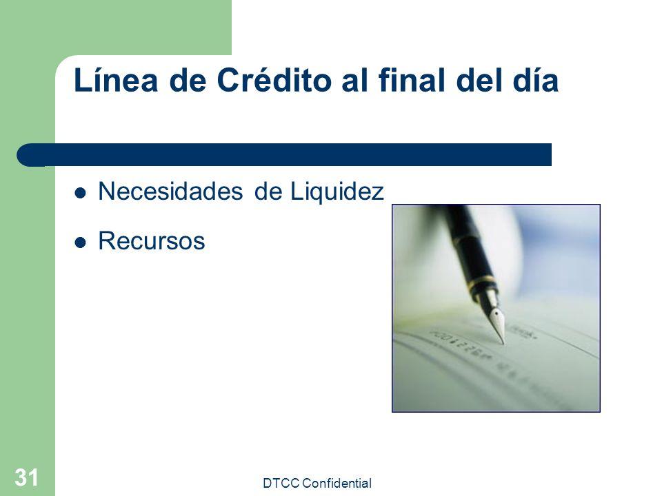 Línea de Crédito al final del día