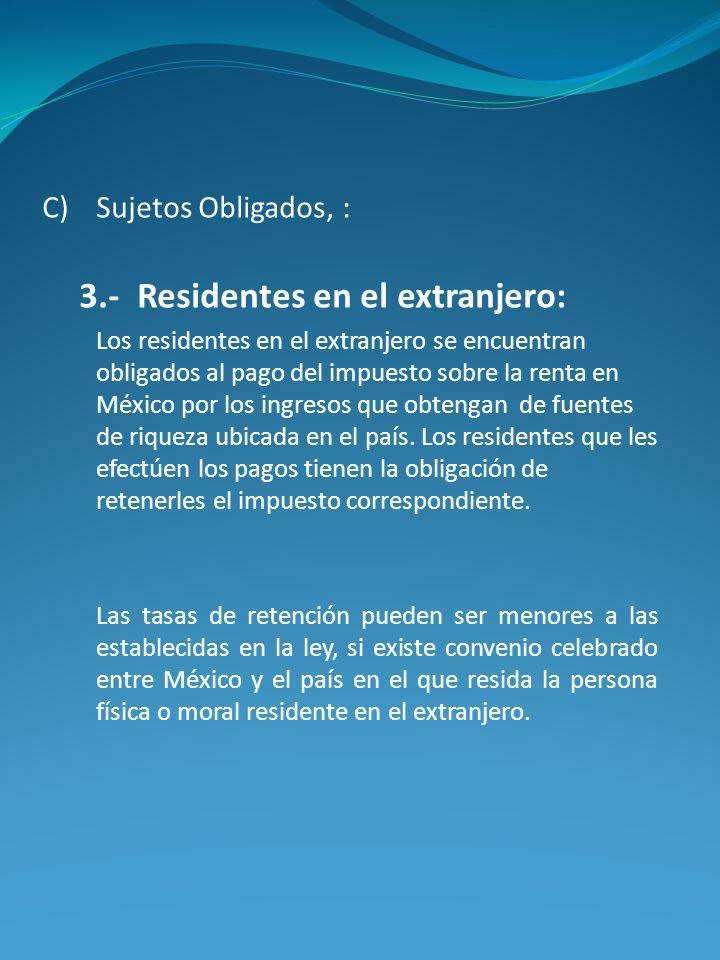 3.- Residentes en el extranjero: