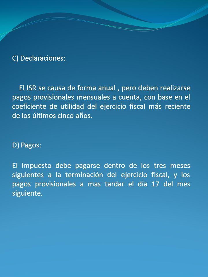 C) Declaraciones: