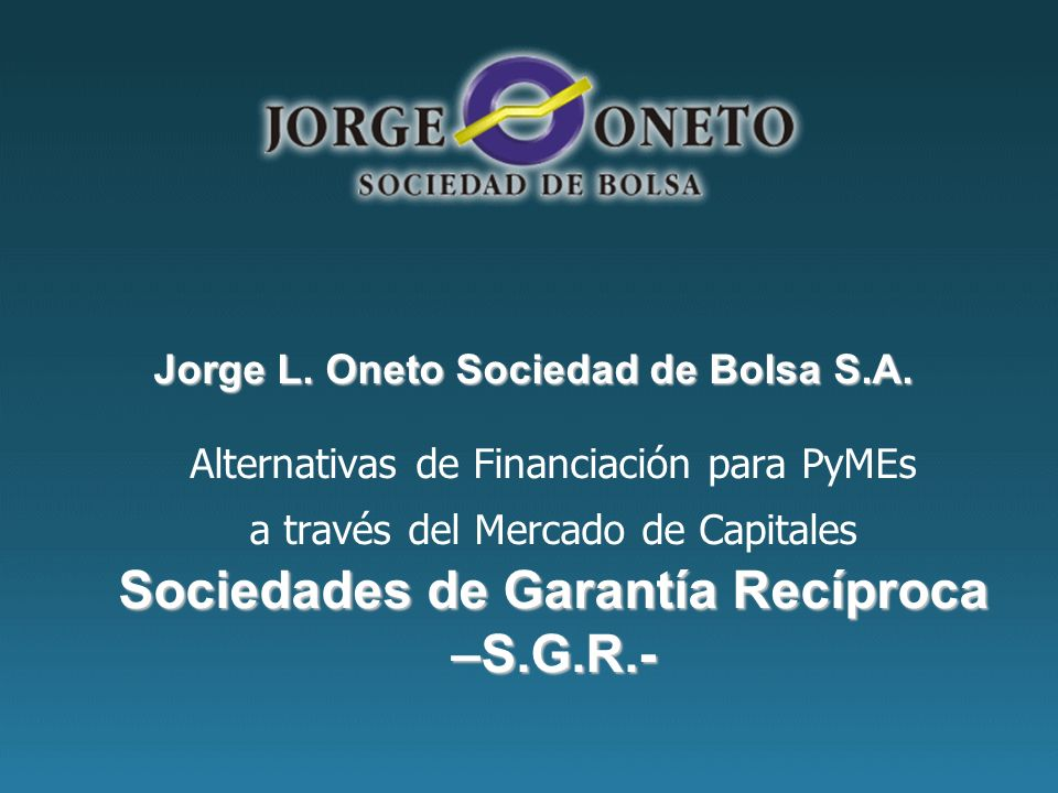Jorge L. Oneto Sociedad de Bolsa S.A.