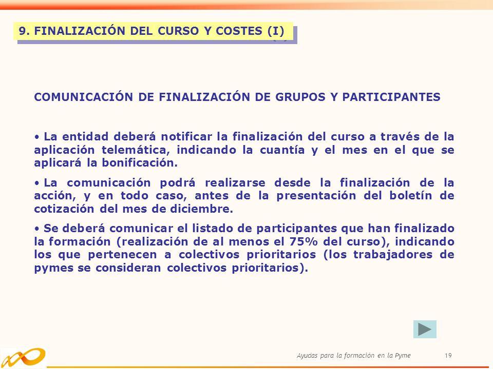 9. FINALIZACIÓN DEL CURSO Y COSTES (I)
