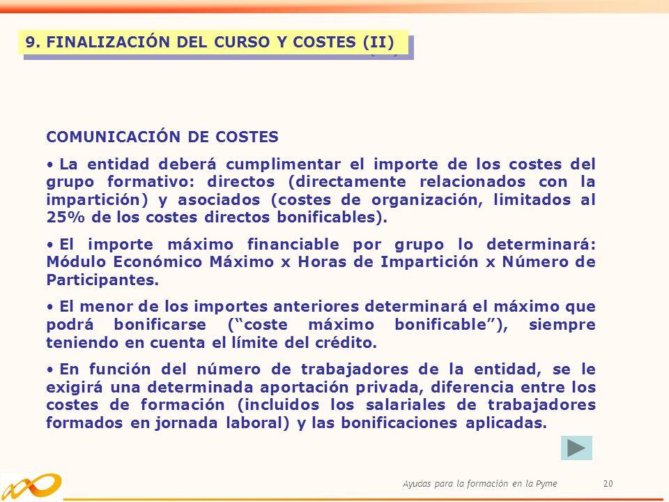 9. FINALIZACIÓN DEL CURSO Y COSTES (II)