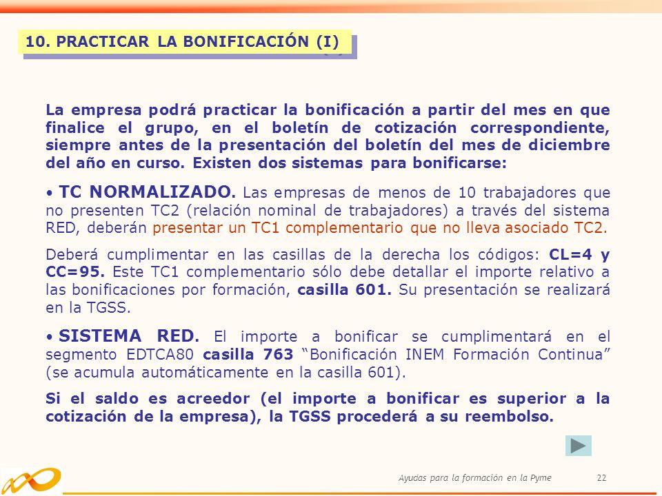 10. PRACTICAR LA BONIFICACIÓN (I)
