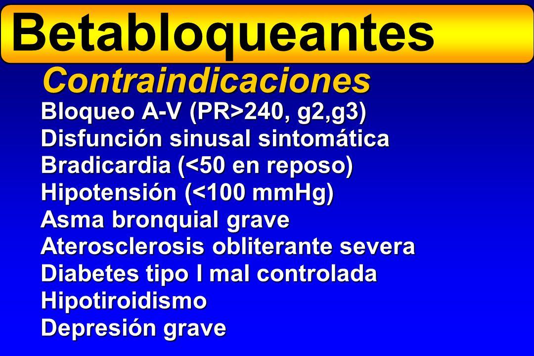 Betabloqueantes Contraindicaciones Bloqueo A-V (PR>240, g2,g3)
