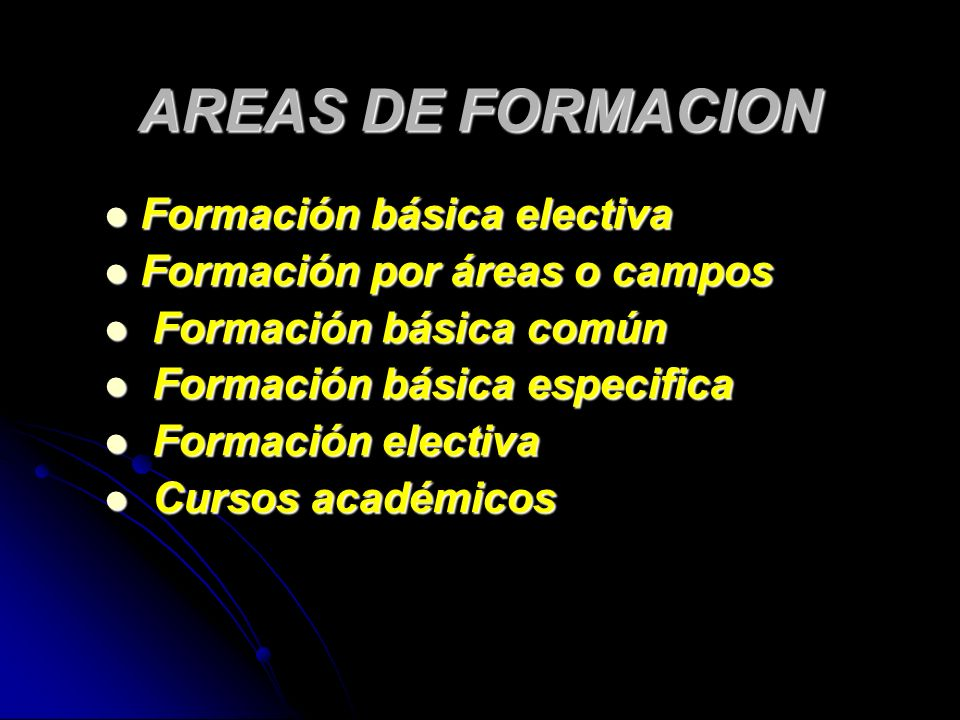 AREAS DE FORMACION Formación básica electiva