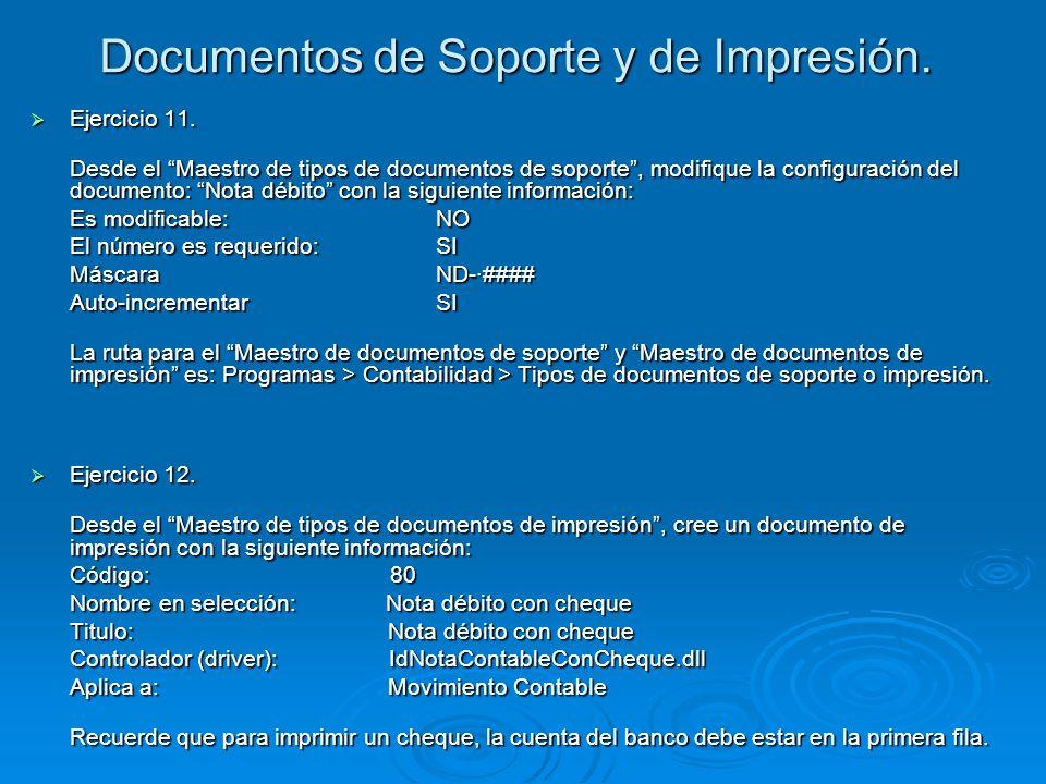 Documentos de Soporte y de Impresión.