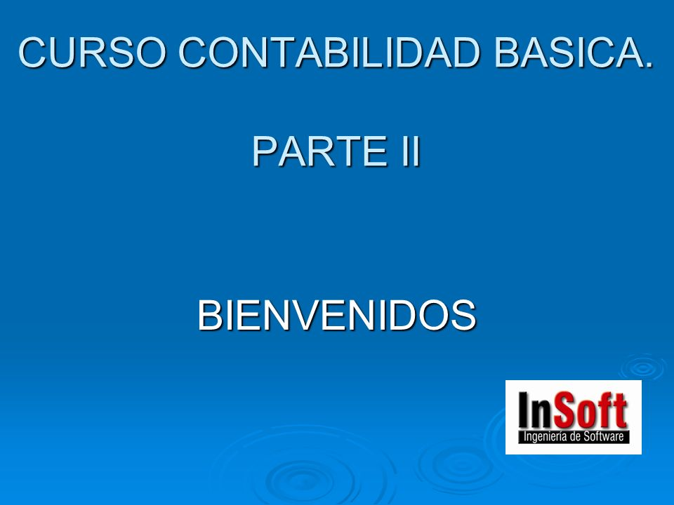 CURSO CONTABILIDAD BASICA. PARTE II