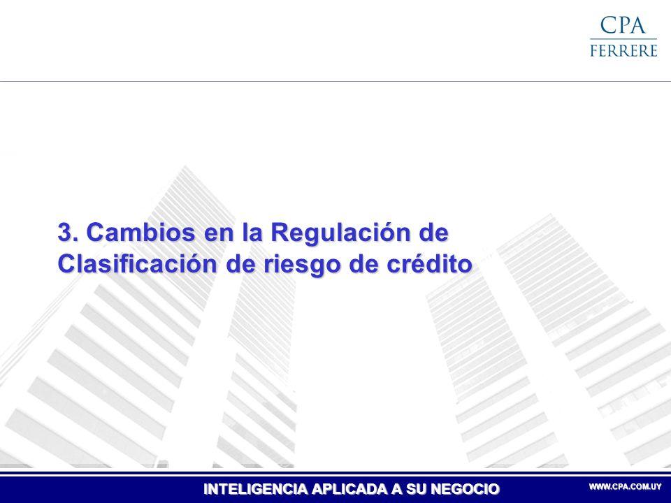 3. Cambios en la Regulación de Clasificación de riesgo de crédito