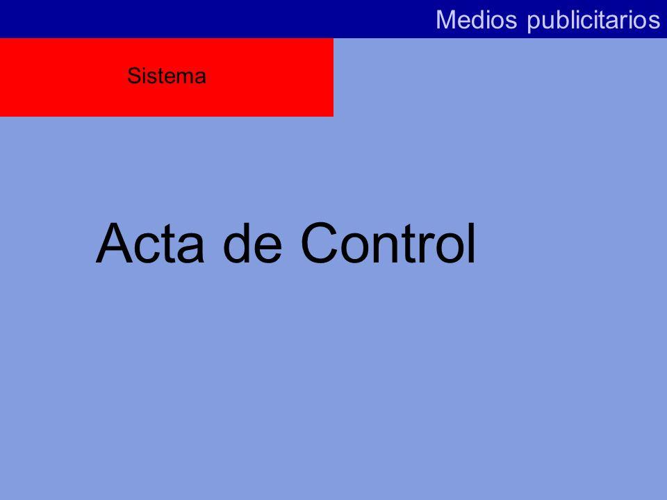 Medios publicitarios Sistema Acta de Control