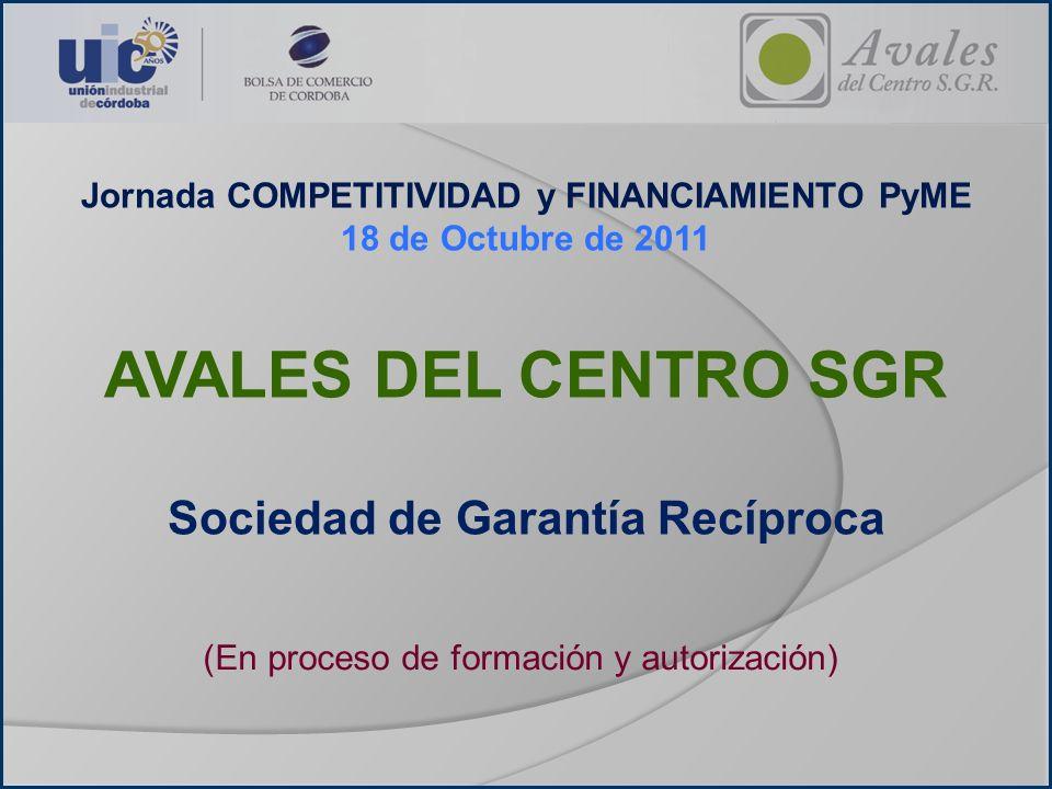 AVALES DEL CENTRO SGR Sociedad de Garantía Recíproca