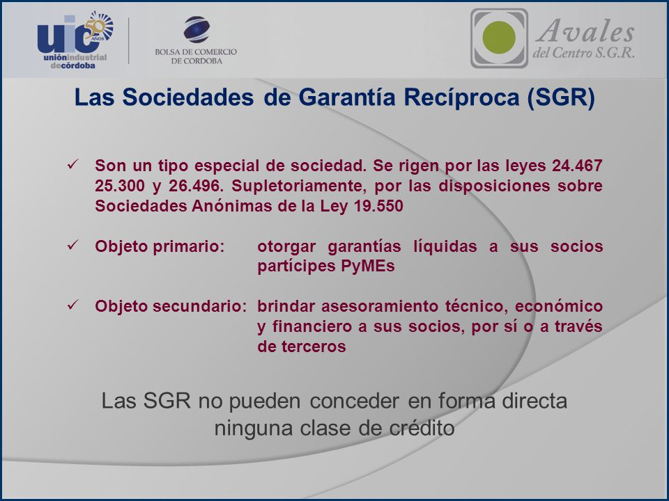 Las Sociedades de Garantía Recíproca (SGR)