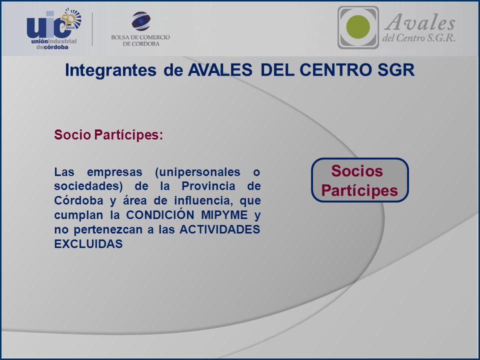 Integrantes de AVALES DEL CENTRO SGR